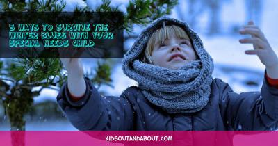 5 Ways To Survive The Winter Blues With Your Special Needs